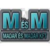 M és M Kft.